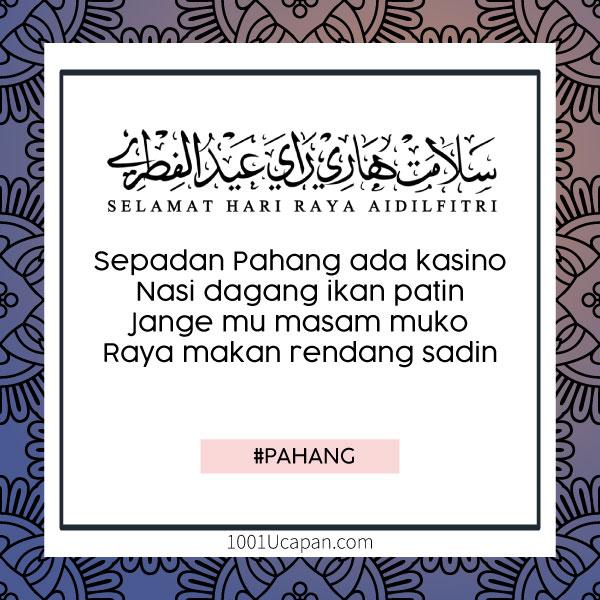 Pantun Raya Mengikut Loghat / Bahasa Negeri