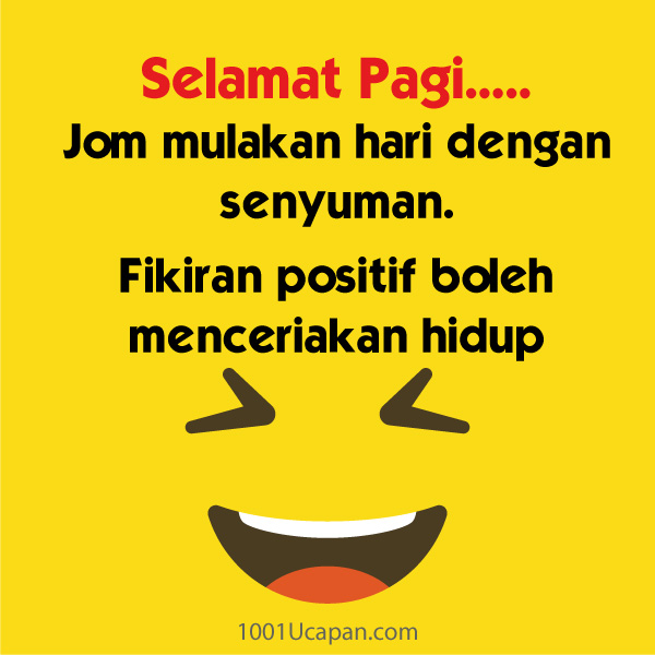 Contoh Ucapan Mulakan Pagi dengan Senyuman